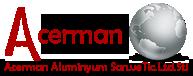 Acerman Aluminyum San. ve Tic. Ltd. Şti.
